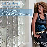 Joi Cardwell Change The World (Featuring Gerideau)
