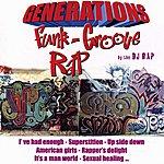 DJ Rap Générations Funk, Groove, Rap