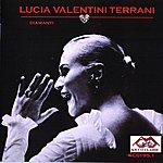 Lucia Valentini Terrani Lucia Valentini Terrani Sings Gioachino Rossini