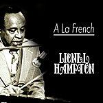 Lionel Hampton A La French