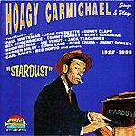 Hoagy Carmichael Hoagy Carmichael Sing And Plays : Stardust