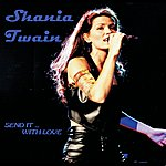Shania Twain The First Time...For The Last Time