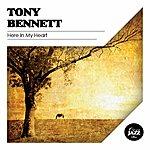 Tony Bennett Here In My Heart