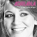 Adriana O Que Tinha De Ser