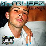 K-Squeez Erotic Nights