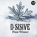 D-Sisive First Winter (Prod. By C4)