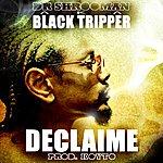 Declaime Dr. Shrooman Aka Black Tripper (Prod. Koyto)