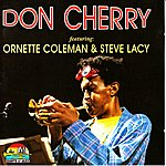 Don Cherry Don Cherry (Feat. Ornette Coleman, Steve Lacy)