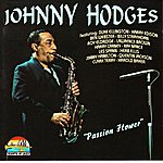 Johnny Hodges Passion Flower