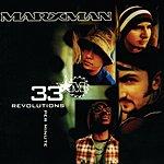 Marxman 33 Revolutions Per Minute