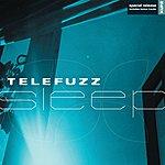 Telefuzz Sleep (Plus Special Bonus Tracks)
