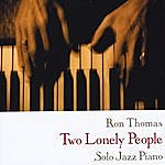 The Ron Thomas Trio Two Lonely People
