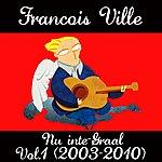 François Ville Nu Inte-Graal, Vol. 1