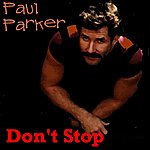 Paul Parker Don't Stop Nrg Remix - Single