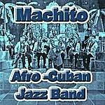 Machito Afro-Cuban Jazz Band