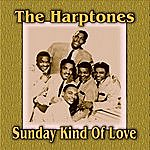 The Harptones Sunday Kind Of Love