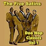 The Five Satins The Five Satins Doo Wop Classics Vol 1