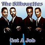 Silhouettes Get A Job