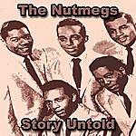 Nutmegs Story Untold