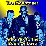 The Monotones Who Wrote The Book Of Love