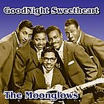 The Moonglows Goodnight Sweetheart