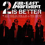 Far East Movement 2 Is Better / Rocketeer Remix (Digital 45) (Live From The Cherrytree House)