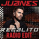 Juanes Regalito (Radio Edit)