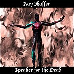 Ray Shaffer Speaker For The Dead