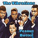 The Vibrations Peanut Butter