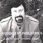 Roddo Fab Industries Underground. Greyfield. Safari.