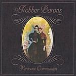 The Robber Barons Kerosene Communion