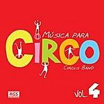 Circus Música Para Circo Vol. 4