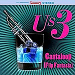 Us3 Cantaloop (Flip Fantasia) (Re-Recorded / Remastered)