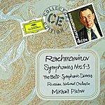 Mikhail Pletnev Rachmaninov: Symphonies Nos.1-3; The Bells; Symphonic Dances