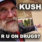 Kush R U On Drugs?