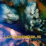 Lovespirals Ecstatic - Ep