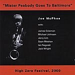 "The Joe McPhee Quintet ""Mister Peabody Goes To Baltimore"""