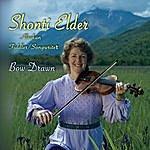 Shonti Elder Bow Drawn