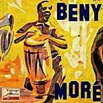 Beny Moré Vintage Cuba No. 140 - Ep: Pachito E-Che