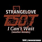 Strangelove I Can't Wait (Another Minute)