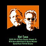 Hot Tuna 2009-08-30 Plaza Theatre, Orlando, Fl