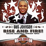 Gus Johnson Rise And Fire! College Basketball Fantasy Tones