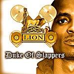 Lion Duke Of Slappers
