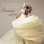 Katherine Jenkins Sweetest Love (Digital Pdf Booklet)