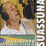 Mestre Suassuna Capoeirando 2004