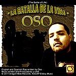 Oso La Batalla De La Vida (Bilingual J-Vibe Mix) - Single