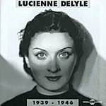 Lucienne Delyle 1939-1946