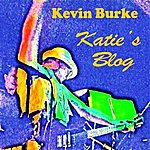 Kevin Burke Katie's Blog