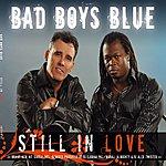 Bad Boys Blue Still In Love