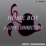 Homeboy A Love Connection (Digitally Remastered)